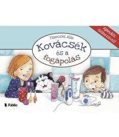 Tisóczki Aliz: Kovácsék és a fogápolás, prevenciós kiskönyv gyermekeknek